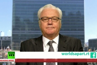 Interview with Ambassador Vitaly I. Churkin, Permanent Representative of the Russian Federation to the United Nations, by RT «Worlds Apart»